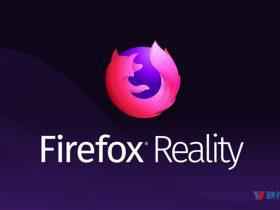 WebXR浏览器Firefox Reality推出1.1版本,并开始支持中文-广东广州深圳佛山东莞360全景VR全景720航拍全景网上展厅3D展厅数字展厅